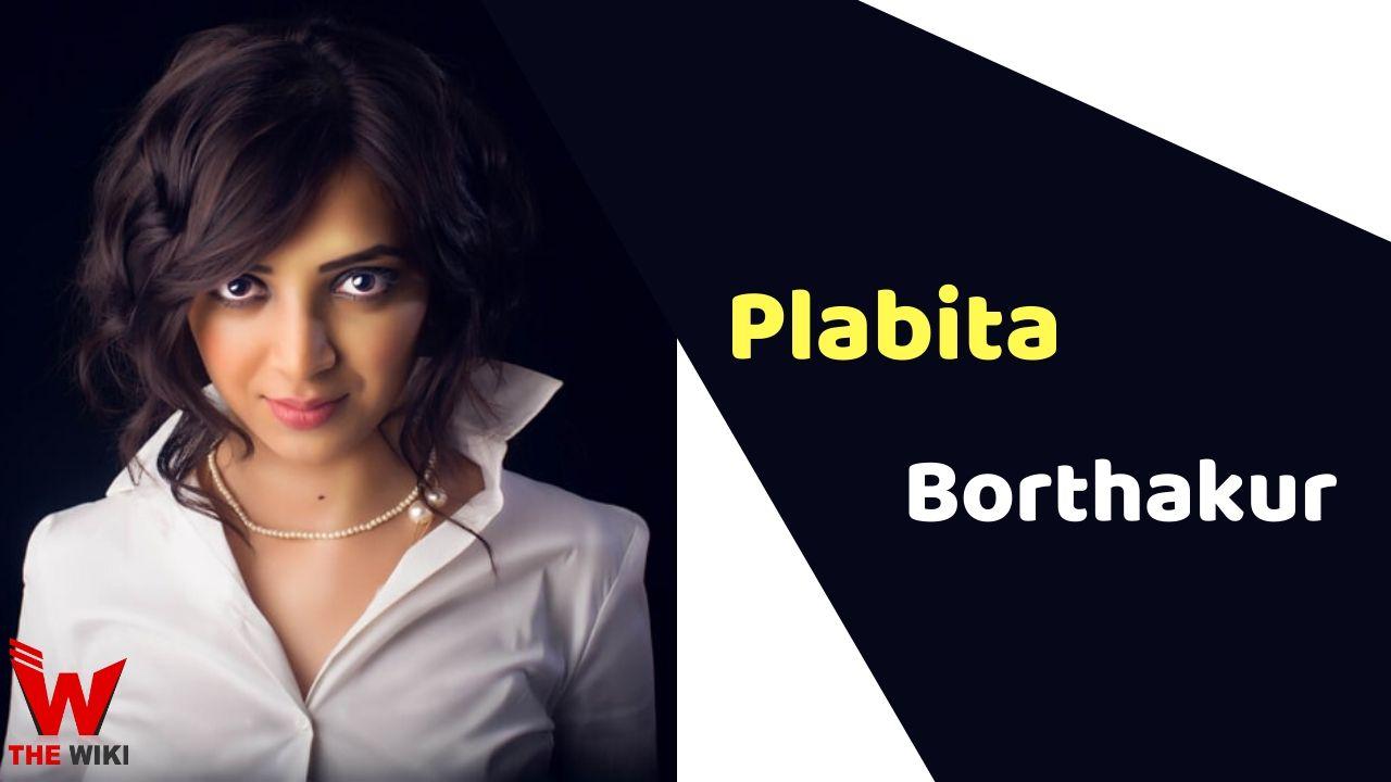 Plabita Borthakur (Actress)
