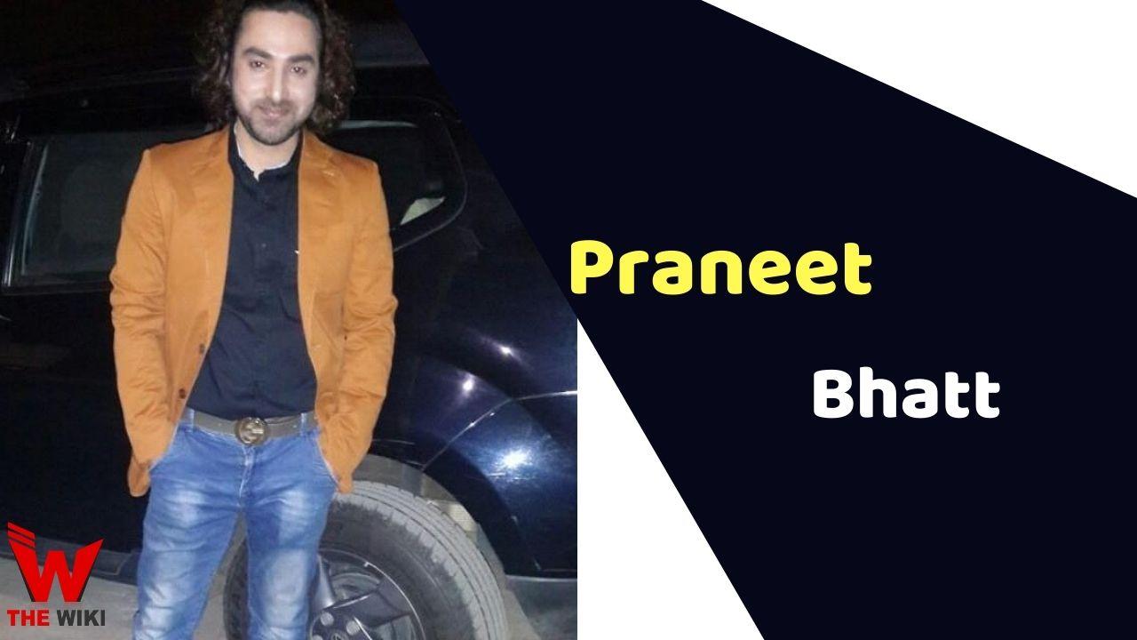 Praneet Bhatt (Actor)